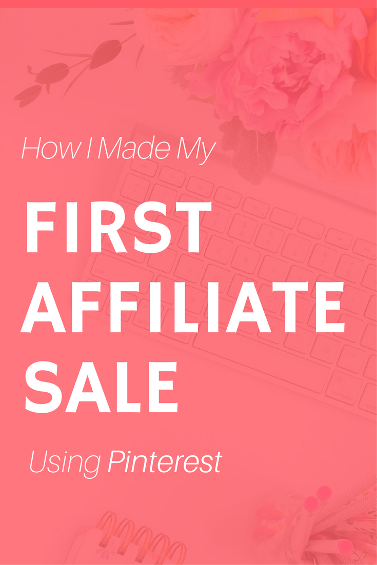 first affiliate sale using pinterest