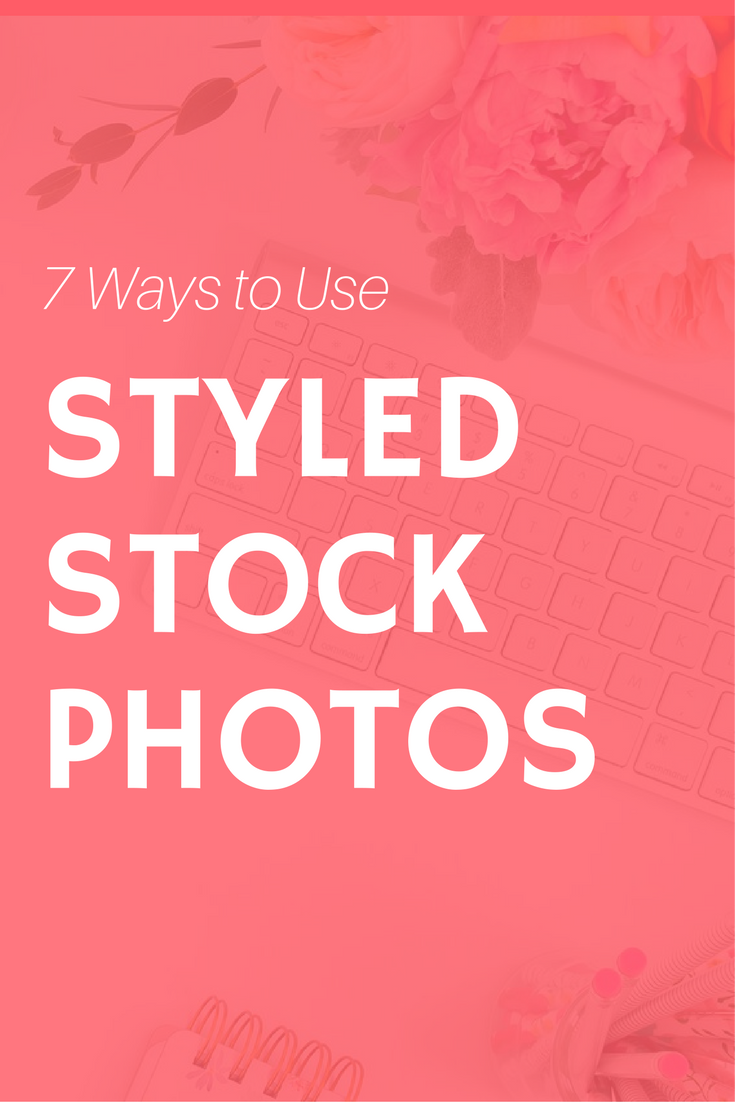how to use styled stock photos